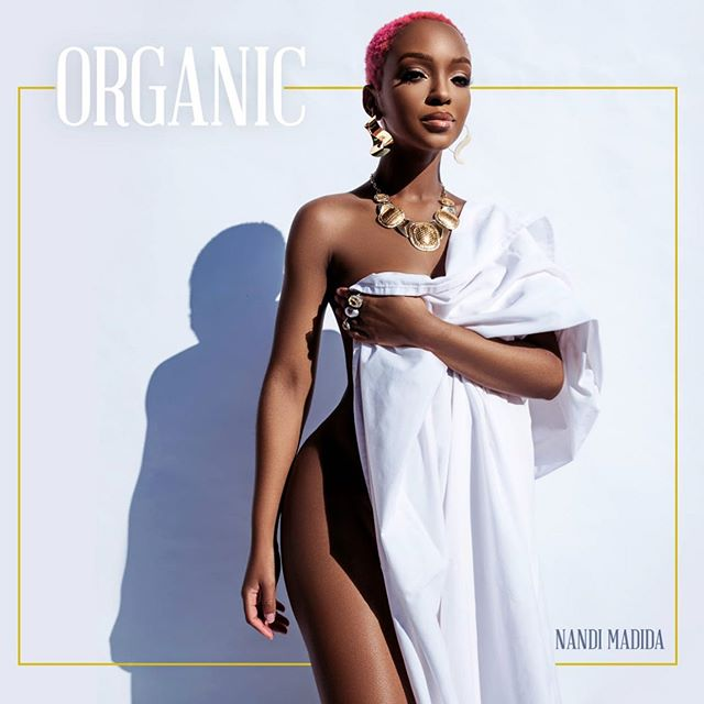 "Nandi Madida unveils the reason for writing new single, ""Organic"""